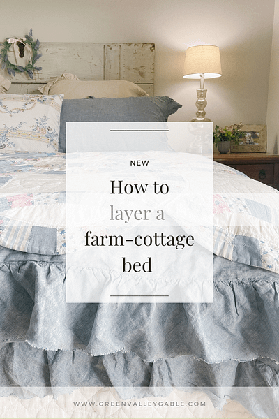 Layering a bed farm cottage style